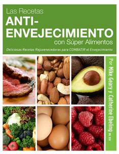 82 recetas de super alimentos antiedad para un cuerpo - Alimentos antienvejecimiento ...